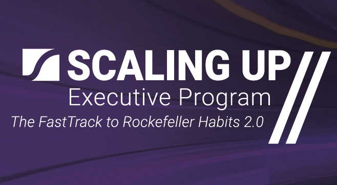 Scaling Up Executive Program May 2nd – May 4th 2018